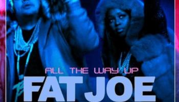 Fat Joe all the way up artwork