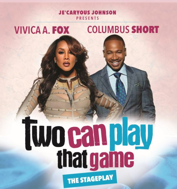 Two Can Play That Game The Stage Play