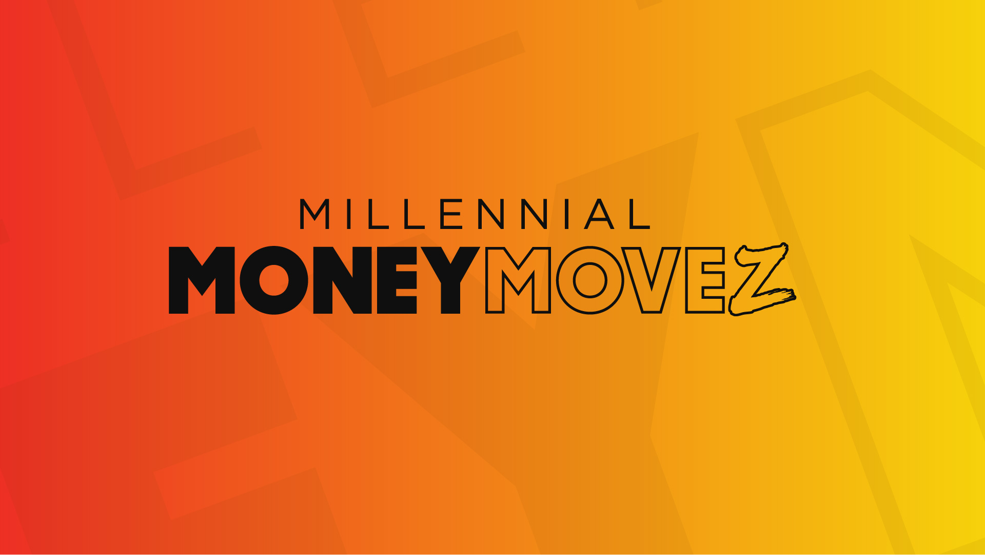 Millennial Money MoveZ
