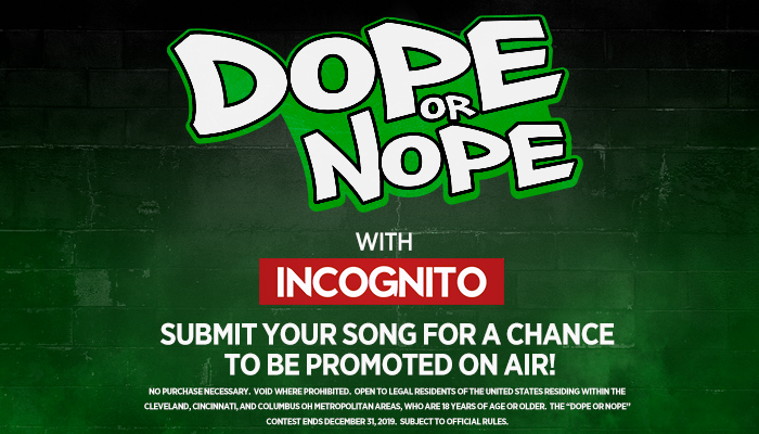 Ohio's Own Dope or Nope with Incognito