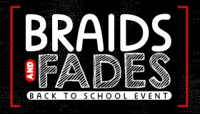 Braids And Fades 2019