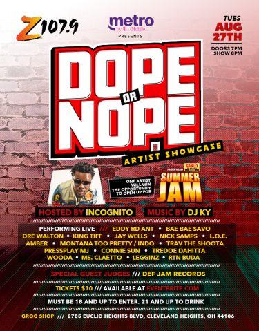 Dope or Nope Showcase - Summer Jam 2019