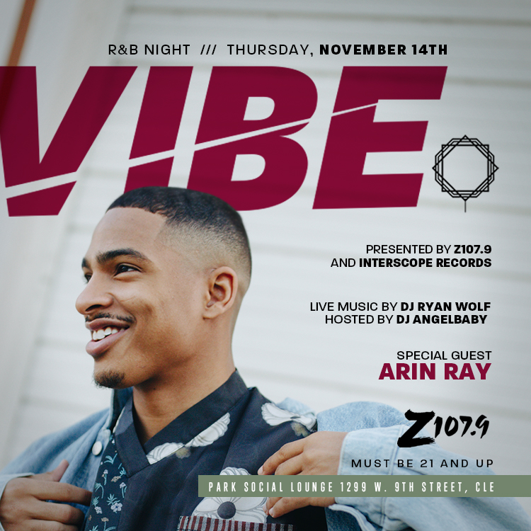 Vibe presented by Z107.9 and Interscope Records