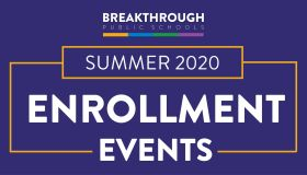 Breakthrough Schools Summer Enrollment Events